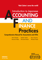 "Keiri Zaimu' saves the world Introduction to Japanese ""Accounting and Finance"" Practices"